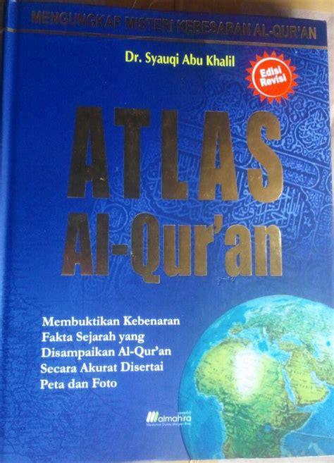 Buku Atlas Perjalanan Hidup Nabi Muhammad Saw Almahira buku atlas al qur an