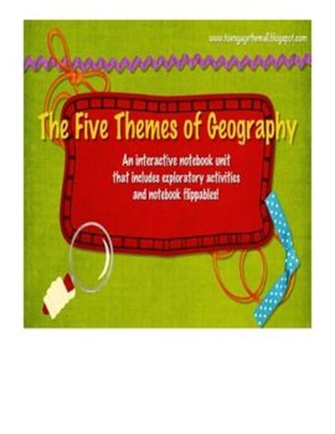 5 themes of geography interactive notebook pinterest the world s catalog of ideas