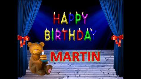 feliz cumplea os martin 9 im genes de estarjetas com feliz cumplea 241 os martin dedicatoria youtube