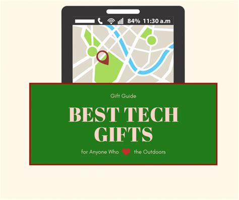best tech gifts the best tech gifts for those who love the outdoors