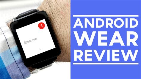 android wear review android wear review lg g vs samsung gear live viyoutube
