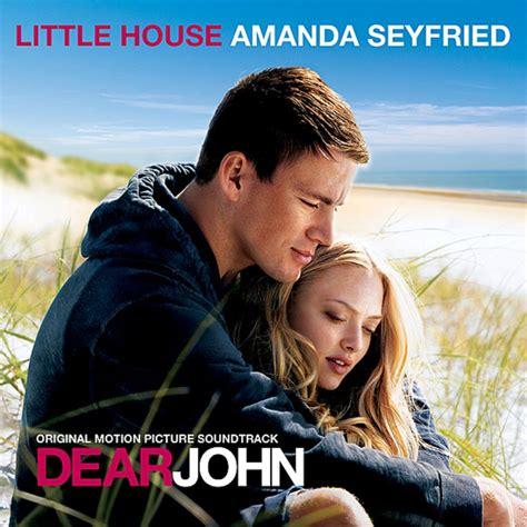 little house amanda seyfried amanda seyfried dear john little house lyrics musixmatch