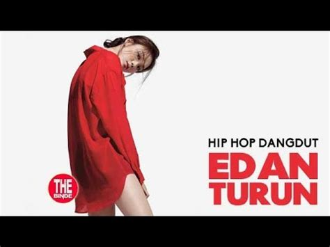 despacito enak dong edan turun hip hop dangdut official youtube