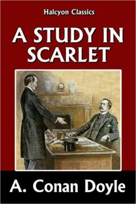 a study in scarlet the sherlock series a study in scarlet by sir arthur conan doyle sherlock