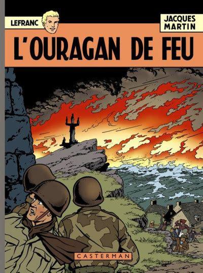 Lefranc Tome 2 L Ouragan De Feu Les 60 Ans De Lefranc