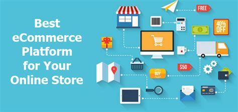 best ecommerce which is the best ecommerce platform for your store