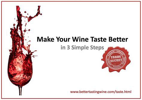 how to make taste better how to make chardonnay taste better