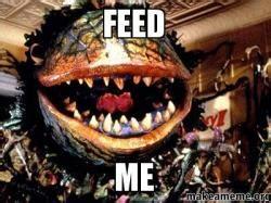 Feed Me Seymour Meme - feed me make a meme