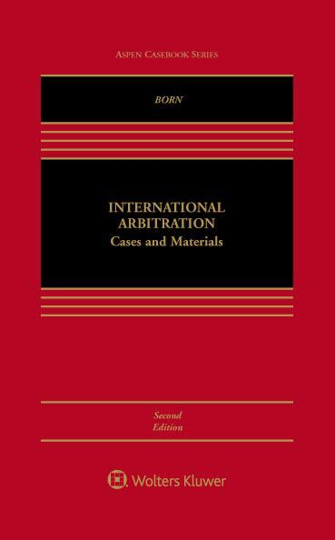 1422485528 arbitration cases and materials international arbitration cases and materials second