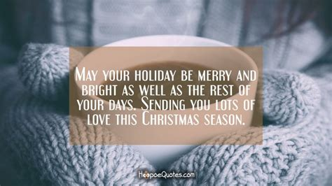 holiday  merry  bright     rest   days sending  lots  love