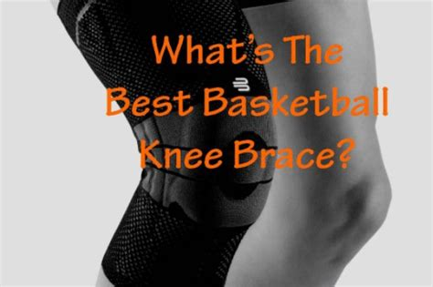 best basketball shoes for knee support best basketball knee braces top 10 reviews dunk like a