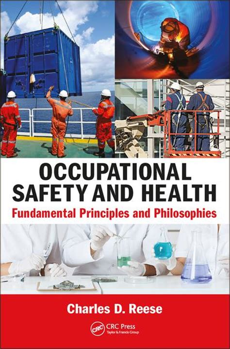 the basics of occupational safety 3rd edition what s new in trades technology books occupational safety and health fundamental principles and