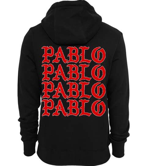 Hoodie Papblo Pablo 6 pablo pablo pablo hoodie