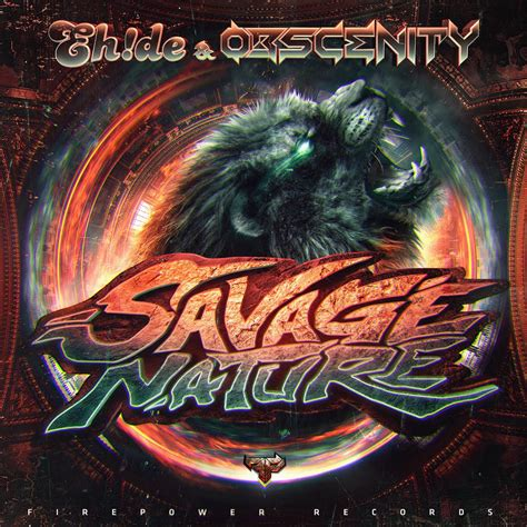 Savage By Nature eh de obscenity s savage nature firepower records