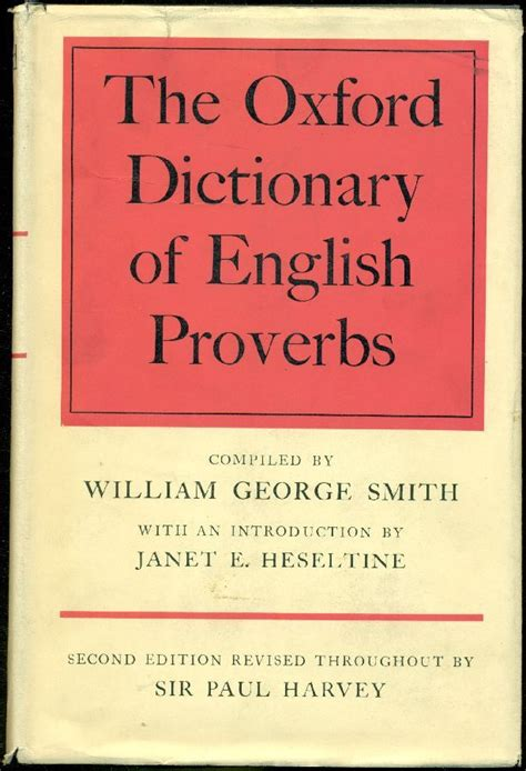 the oxford dictionary of the oxford dictionary of english proverbs by smith william george compiled by hardcover