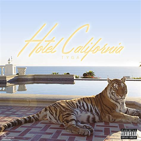 taste tyga hd tyga hotel california v2 by crileydesigns on deviantart