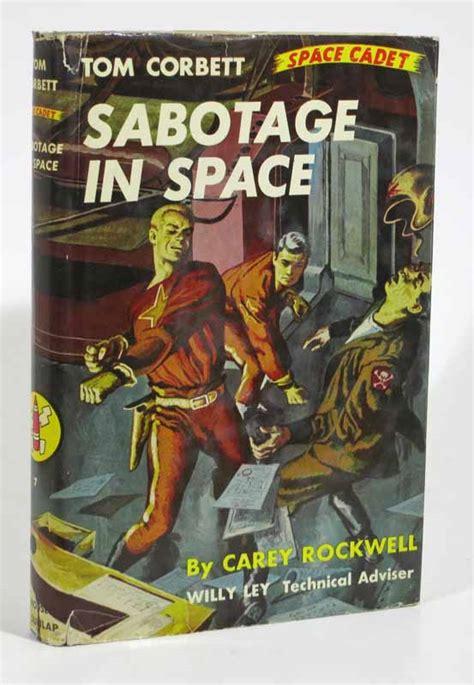 sabotage in space tom corbett space cadet series 7