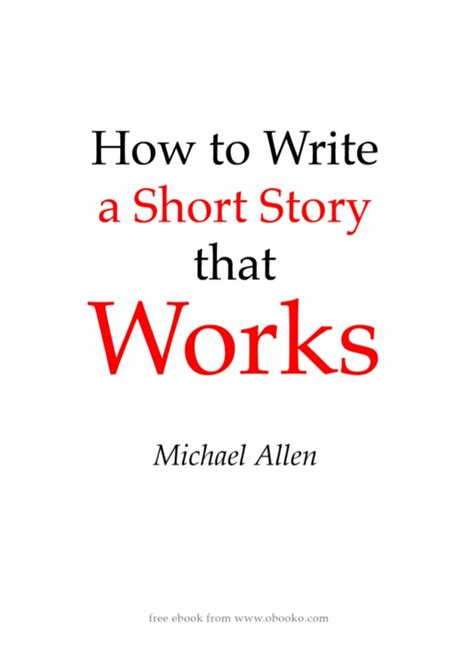 how to write a story book with pictures how to write a story that works