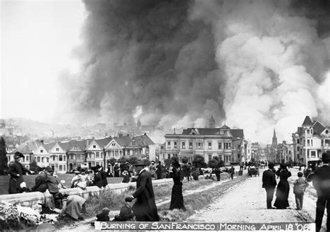 earthquake of 1906 information about quot burning of san francisco morning april
