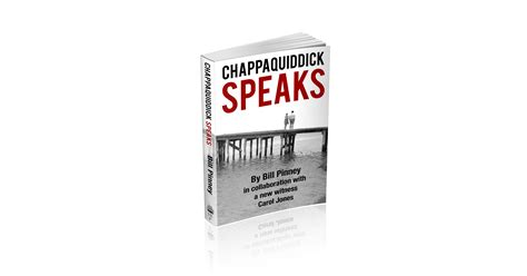 Chappaquiddick Speaks Chappaquiddick Speaks By Bill Pinney Is Now Available Canadian Business Tribune