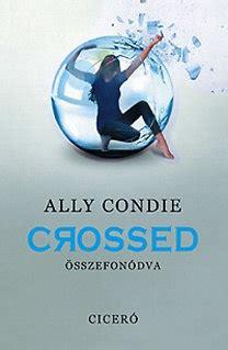 Ally Condie Crossed Melintasi Batas ally condie crossed 214 sszefon 243 dva bookline