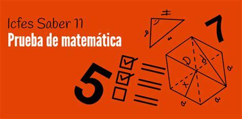 preguntas icfes matematicas 11 icfes pruebas saber 11 consejos para preparar la prueba