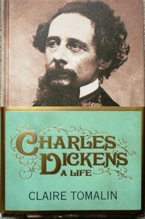 charles dickens biography claire tomalin charles dickens a life claire tomalinbookandbiscuit com