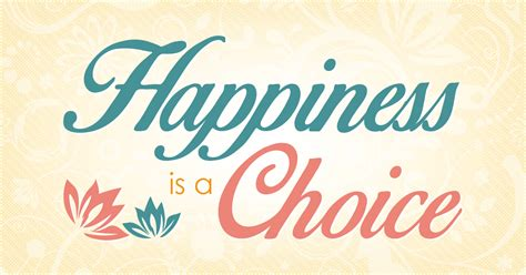 Is A Choice happiness is a choice peaceful mind peaceful