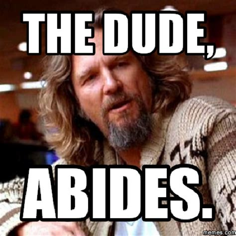 the dude s rug home memes
