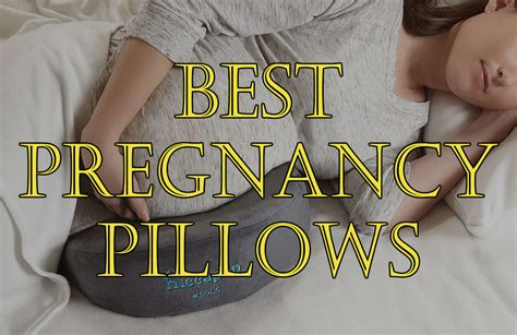 10 best pregnancy pillows for you to rest comfortably