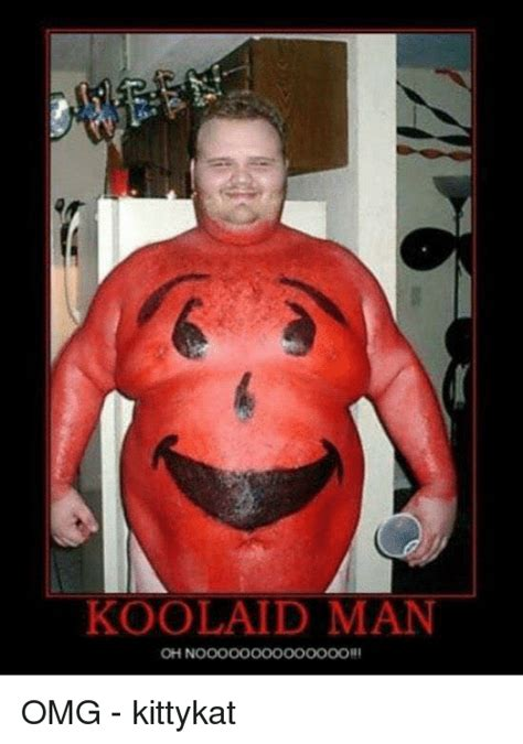 Koolaid Meme - koolaid man oh noooooooooooooohi omg kittykat meme on