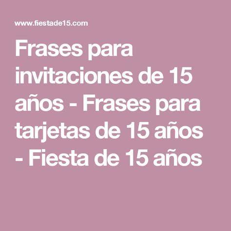frases para invitaciones de quinceanera frases para invitaciones de 15 a 241 os frases para tarjetas