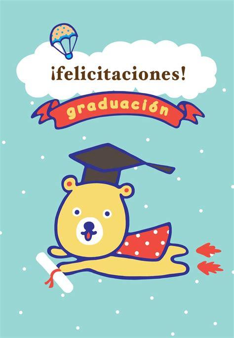 mensaje de felicitaciones de graduacion 2014 las 25 mejores ideas sobre felicitaciones graduacion en