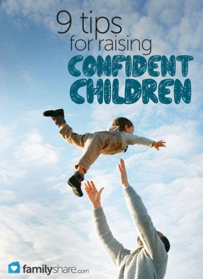 9 Tips On Raising building your child s self confidence a collection of