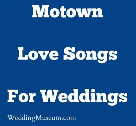 Motown Love Songs For Weddings   Top 10 Song List