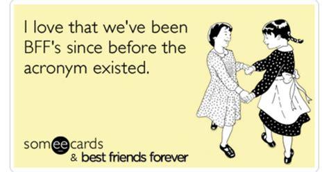 Best Ecards girlfriends bff nbc best friends forever ecard bff