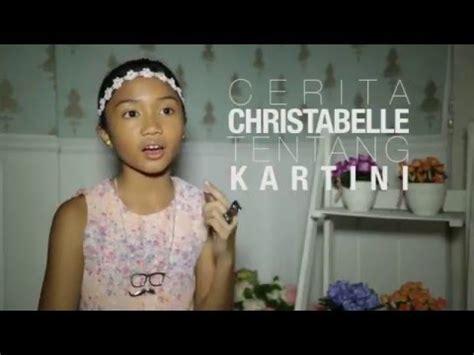 film it cerita tentang cerita christabelle tentang film surat cinta untuk kartini