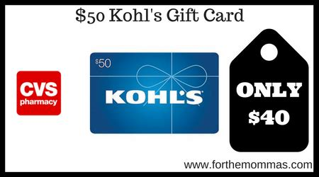 Where Can I Buy Kohls Gift Cards - cvs 50 kohl s gift card only 40 thru 6 17 ftm