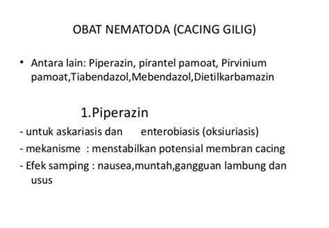 Obat Cacing Piperazin antimik efek sing obat