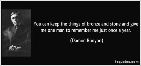 Things You Keep Just In by Damon Runyon Quotes Quotesgram