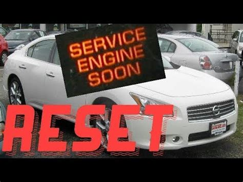 service engine soon light nissan how to reset service engine soon light on a 2011 nissan