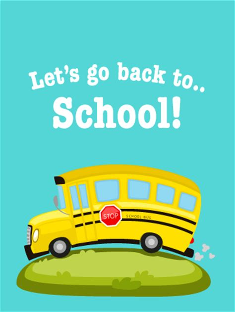 Goes Back To School by Let S Go Back To School Card Birthday Greeting Cards