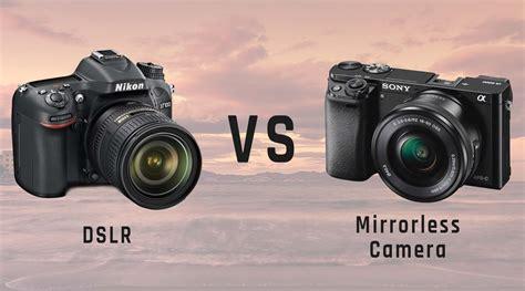 mirrorless vs dslr ak media works dslr vs mirrorless which to buy