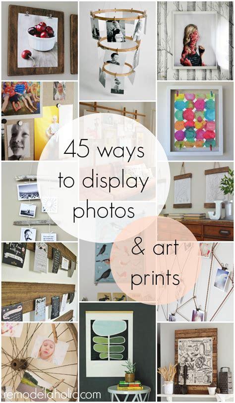 ways to display artwork 50 ways to display art prints and photos remodelaholic