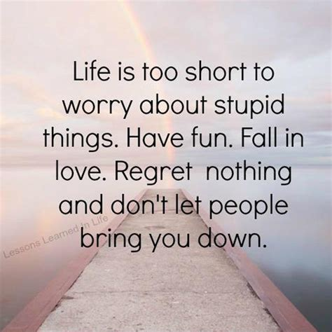 life   short  worry  stupid   fun fall picture quotes