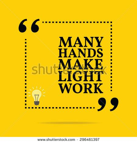 Many Make Light Work Origin by Motivational Posters Stock Photos Images Pictures