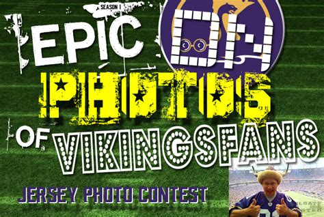 Contest At Thedailytee by Epic Photos Of Vikings Fans Jersey Photo Contest