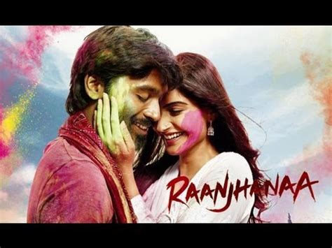 film india paling recommended raanjhanaa theatrical trailer exclusive youtube