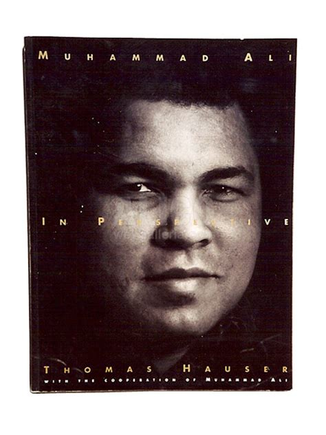 muhammad ali biography thomas hauser muhammad ali in perspective web galleria