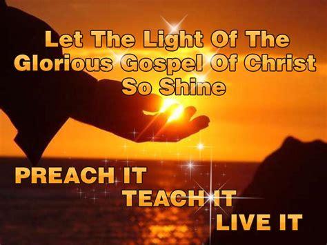 the gospel preach it teach it live it biblical proof